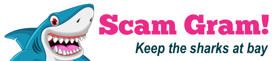 Scam Gram - Keep the sharks at bay!